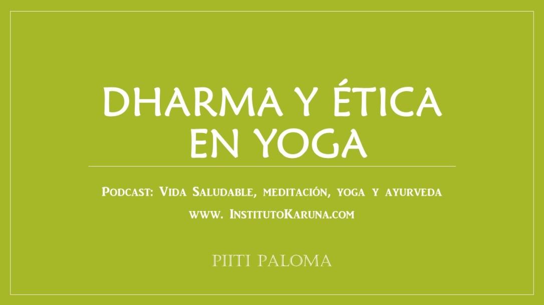 Dharma y ética en Yoga